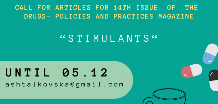 Call for Articles for 14th issue of the Drugs – Policies and Practices magazine